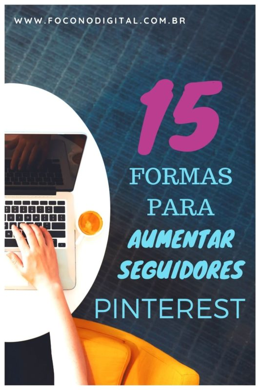 15-formas-de-aumentar-seguidores-no-pinterest