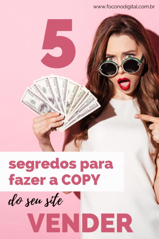 5 segredos para fazer a copy do seu site vender!
