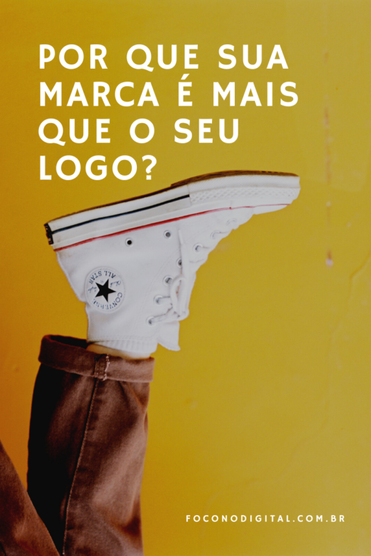 Por que sua marca é mais que o logo?