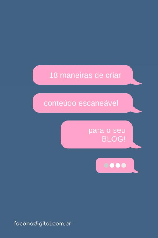 Se você quer mais leitores, mais engajamento e compartilhamento de seu conteúdo veja 18 dicas para tornar o seu texto escaneável e atrativo