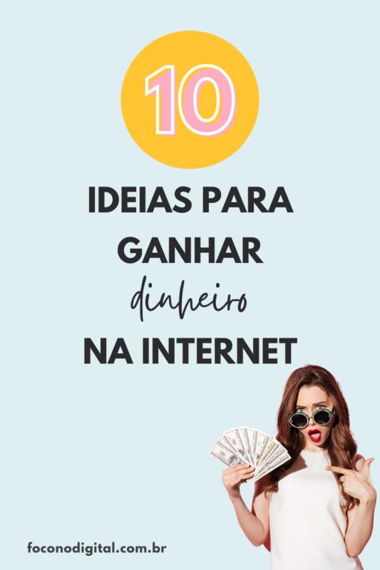 10-ideias-para-ganhar-dinheiro-na-internet