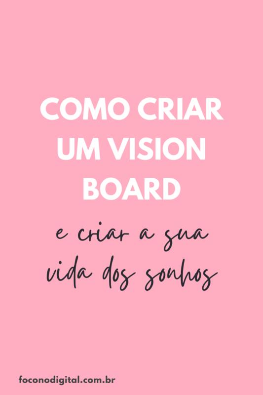 como-criar-um-vision-board