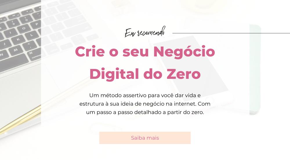 Veja Como criar um Negócio Digital lucrativo do Zero, em um passo a passo em vídeo aulas, CLICANDO AQUI!