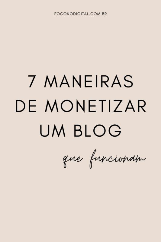 7 maneiras de monetizar um blog que funcionam